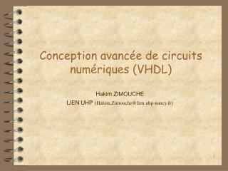 Conception avancée de circuits numériques (VHDL)