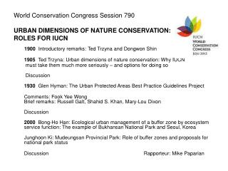 World Conservation Congress Session 790 URBAN DIMENSIONS OF NATURE CONSERVATION:  ROLES FOR IUCN