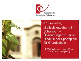 Vortrag beim �.. des LIS am 11.3.2009 in Ludwigsburg