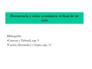 Democracia y crisis econ mica: el final de un ciclo
