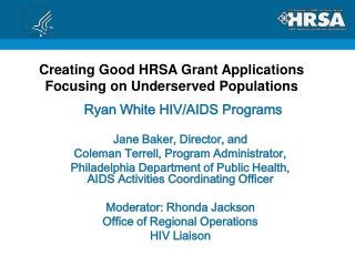 Ryan White HIV/AIDS Programs