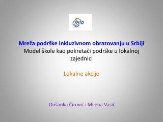 Dušanka Ćirović  i  Milena Vasić