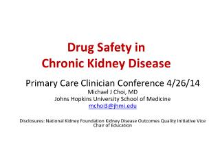 Drug Safety in  Chronic Kidney Disease