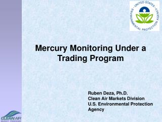 Mercury Monitoring Under a Trading Program