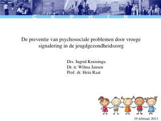 De preventie van psychosociale problemen door vroege signalering in de jeugdgezondheidszorg