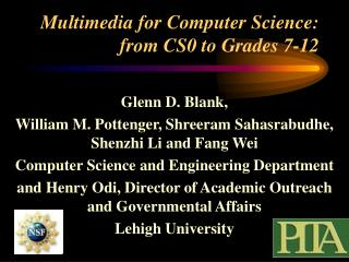 Multimedia for Computer Science: from CS0 to Grades 7-12