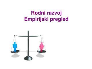 Rodni razvoj  Empirijski pregled