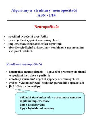 Algoritmy a  struktury  neuropočítačů ASN - P14