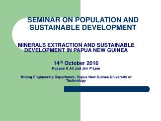 SEMINAR ON POPULATION AND SUSTAINABLE DEVELOPMENT