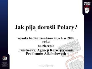 Jak piją dorośli Polacy?