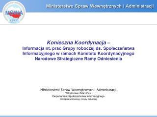 Ministerstwo Spraw Wewnętrznych i Administracji Włodzimierz Marciński