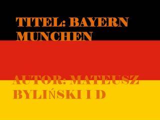 Titel :  Bayern munchen