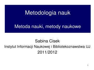 Metodologia nauk Metoda nauki, metody naukowe