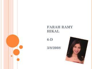 FARAH RAMY HIKAL 6-D 3/8/2008