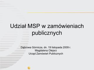 Udzia? MSP w zam�wieniach publicznych