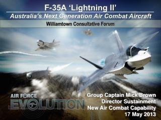 F-35A  'Lightning II' Australia's Next  Generation Air Combat  Aircraft