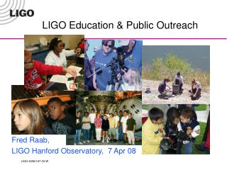 LIGO Education & Public Outreach