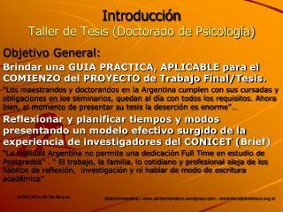 Introducción  Taller de Tesis (Doctorado de Psicología)