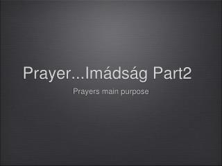 Prayer...Im�ds�g Part2