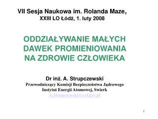 VII Sesja Naukowa im. Rolanda Maze ,  XXIII LO  Łódź, 1. luty 200 8