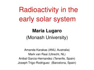 Radioactivity in the early solar system