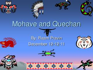 Mohave and Quechan