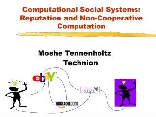 Computational Social Systems: Reputation and Non-Cooperative Computation