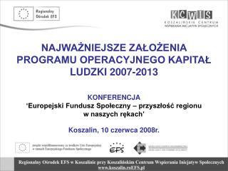 FUNDUSZE UNIJNE W LATACH 2007-2013