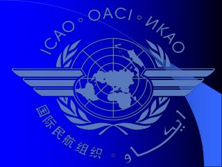 ICAO POLICIES AND GUIDELINES RELATED TO INSTITUTIONAL ASPECTS