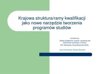 Krajowa struktura/ramy kwalifikacji  jako nowe narzędzie tworzenia programów studiów