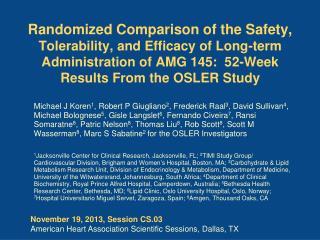 November 19, 2013, Session CS.03 American Heart Association Scientific Sessions, Dallas, TX