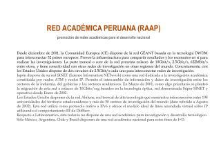 RED ACADÉMICA PERUANA (RAAP) promoción de redes académicas para el desarrollo nacional