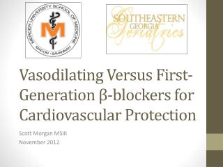 Vasodilating Versus First-Generation β-blockers for Cardiovascular Protection