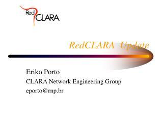 RedCLARA  Update