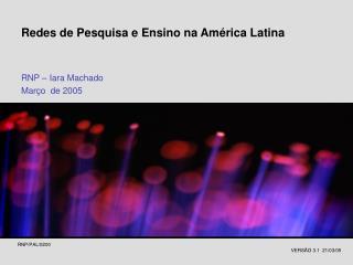 Redes de Pesquisa e Ensino na América Latina