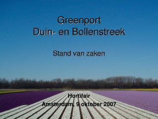Greenport  Duin- en Bollenstreek Stand van zaken