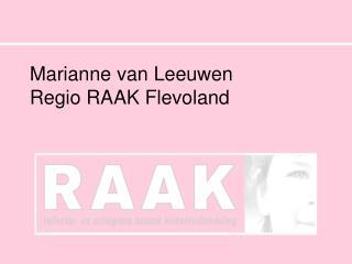 Marianne van Leeuwen Regio RAAK Flevoland