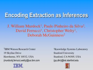 Encoding Extraction as Inferences