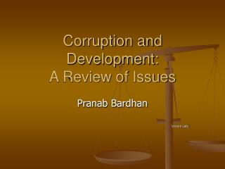 Corruption and Development: A Review of Issues