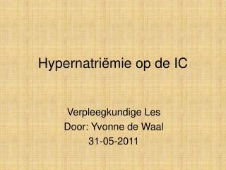 Hypernatri � mie op de IC