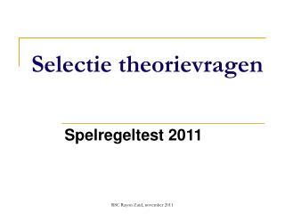 Selectie theorievragen