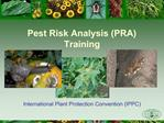 Pest Risk Analysis PRA Training