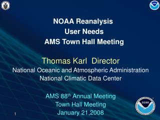 Thomas Karl  Director  National Oceanic and Atmospheric Administration