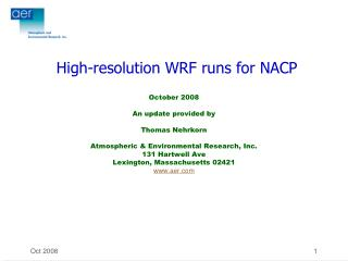 High-resolution WRF runs for NACP