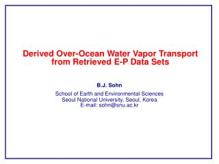 Derived Over-Ocean Water Vapor Transport from Retrieved E-P Data Sets