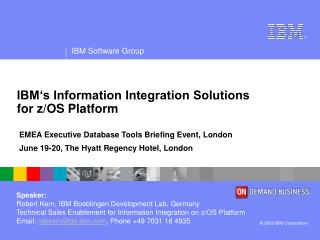 IBM's Information Integration Solutions for z/OS Platform