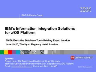IBM's Information Integration Solutions for z/OS Platform