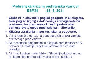 Prehranska kriza in prehranska varnost ESF.SI         23. 3. 2011