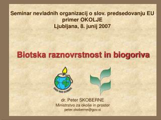 Biotska raznovrstnost in biogoriva