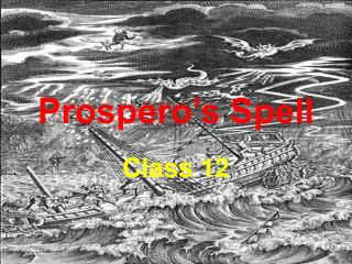 Prospero's Spell
